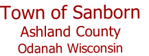 Town of Sanborn Ashland County Odanah Wisconsin